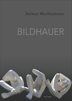 Bildhauer von Machhammer,  Helmut