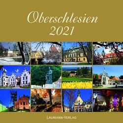 Oberschlesien 2021 (Bildkalender) von Maruszak,  Marek, Sagolla,  Gabriele