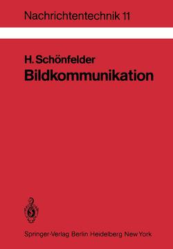 Bildkommunikation von Schönfelder,  Helmut