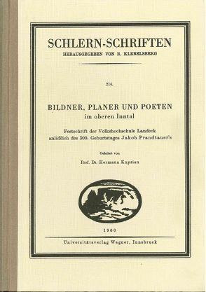 Bildner, Planer und Poeten im oberen Inntal von Kuprian,  Hermann