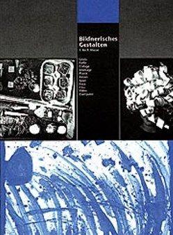 Bildnerisches Gestalten von Zihlmann,  Beat