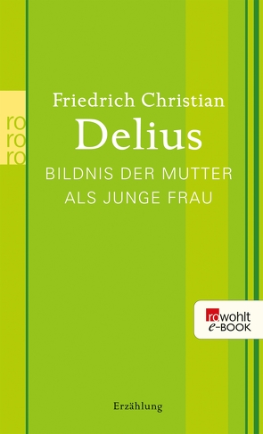 Bildnis der Mutter als junge Frau von Delius,  Friedrich Christian