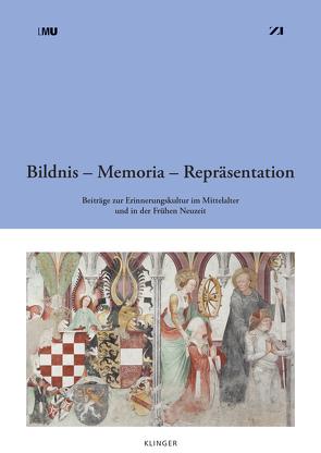 Bildnis – Memoria – Repräsentation von Augustyn,  Wolfgang, Söding,  Ulrich
