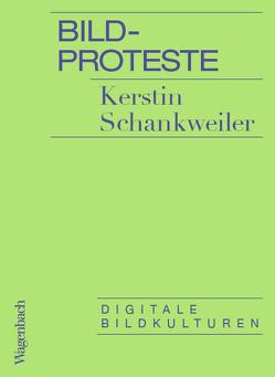 Bildproteste von Schankweiler,  Kerstin