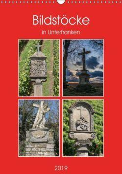 Bildstöcke in Unterfranken (Wandkalender 2019 DIN A3 hoch) von Will,  Hans