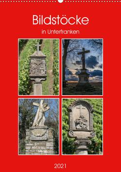 Bildstöcke in Unterfranken (Wandkalender 2021 DIN A2 hoch) von Will,  Hans