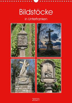 Bildstöcke in Unterfranken (Wandkalender 2021 DIN A3 hoch) von Will,  Hans