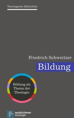 Bildung von Auffahrt,  Christoph, Dingel,  Irene, Janowski,  Bernd, Schweitzer,  Friedrich, Schwöbel,  Christoph, Wolter,  Michael