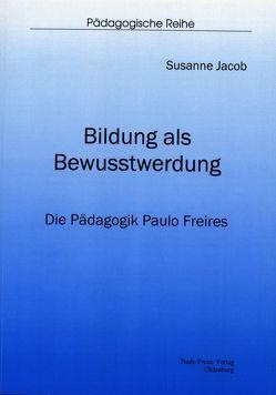 Bildung als Bewusstwerdung von Jacob,  Susanne