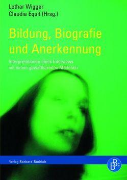 Bildung, Biografie und Anerkennung von Equit,  Claudia, Wigger,  Lothar