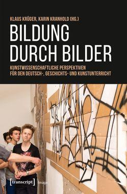 Bildung durch Bilder von Kranhold,  Karin, Krueger,  Klaus