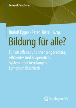 Bildung für alle? von Egger,  Rudolf, Haertel,  Peter