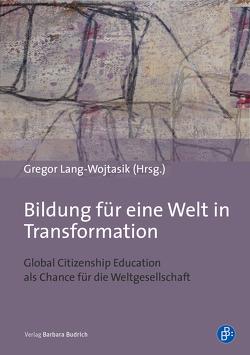 Bildung für eine Welt in Transformation von Lang-Wojtasik,  Gregor