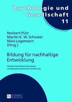 Bildung für nachhaltige Entwicklung von Logemann,  Niels, Pütz,  Norbert, Schweer,  Martin K. W.