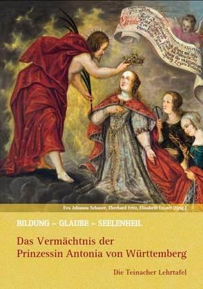 Bildung – Glaube – Seelenheil von Frister,  Elisabeth, Fritz,  Eberhard, Schauer,  Eva Johanna