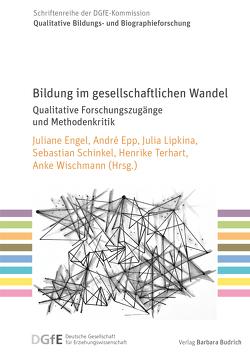 Bildung im gesellschaftlichen Wandel von Engel,  Juliane, Epp,  André, Lipkina,  Julia, Schinkel,  Sebastian, Terhart,  Henrike, Wischmann,  Anke