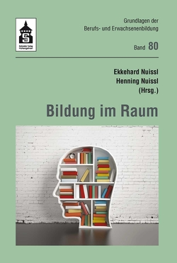 Bildung im Raum von Nuissl,  Ekkehard, Nuissl,  Henning