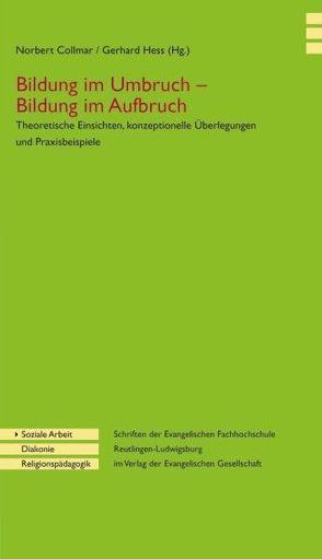 Bildung im Umbruch – Bildung im Aufbruch von Collmar,  Norbert, Hess,  Gerhard