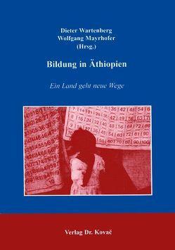 Bildung in Äthiopien von Mayrhofer,  Wolfgang, Wartenberg,  Dieter