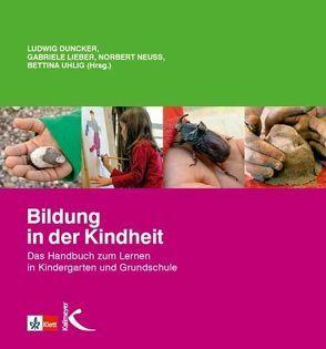 Bildung in der Kindheit von Duncker,  Ludwig, Lieber,  Gabriele, Neuß,  Norbert, Uhlig,  Bettina