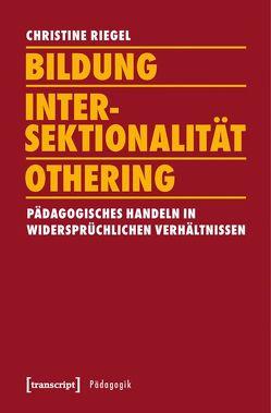Bildung – Intersektionalität – Othering von Riegel,  Christine