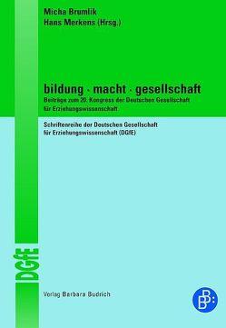Bildung Macht Gesellschaft von Brumlik,  Micha, Merkens,  Hans