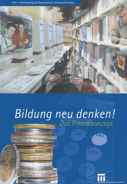 Bildung neu denken!