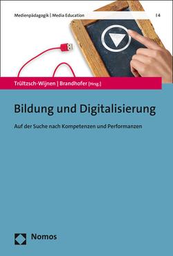 Bildung und Digitalisierung von Brandhofer,  Gerhard, Trültzsch-Wijnen,  Christine
