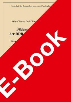 Bildung und Etablierung der DDR-Bezirke in Brandenburg von Engler,  Harald, Kotsch,  Detlef, Werner,  Oliver