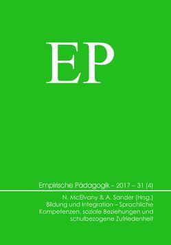 Bildung und Integration – Sprachliche Kompetenzen, soziale Beziehungen und schulbezogene Zufriedenheit von McElvany,  Nele, Sander,  Andreas