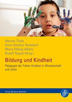 Bildung und Kindheit von Fölling-Albers,  Maria, Roßbach,  Hans-Günther, Thole,  Werner, Tippelt,  Rudolf