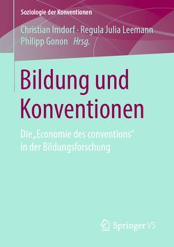 Bildung und Konventionen von Gonon,  Philipp, Imdorf,  Christian, Leemann,  Regula Julia