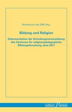 Bildung und Religion von Koerrenz,  Ralf, Mettele,  Gisela, Wermke,  Michael