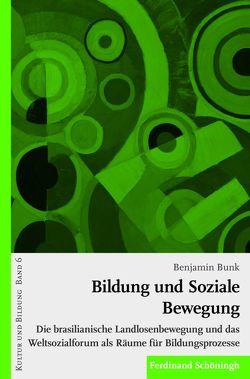 Bildung und soziale Bewegung von Bunk,  Benjamin