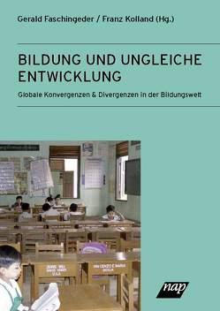 Bildung und ungleiche Entwicklung von Faschingeder,  Gerald, Kolland,  Franz