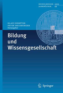 Bildung und Wissensgesellschaft von Kempter,  Klaus, Meusburger,  Peter