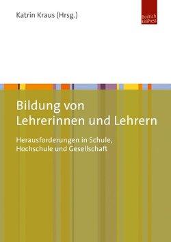 Bildung von Lehrerinnen und Lehrern von Kraus,  Katrin