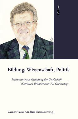 Bildung, Wissenschaft, Politik von Hauser,  Werner, Thomasser,  Andreas