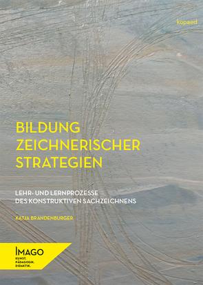 Bildung zeichnerischer Strategien von Brandenburger,  Katja
