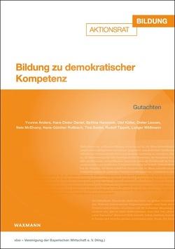 Bildung zu demokratischer Kompetenz von vbw – Vereinigung der Bayerischen Wirtschaft e.V.