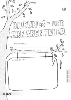 Bildungs- und Lernabenteuer: Kinderheft von Lepold,  Marion, Lill,  Theresa, Püttmann,  Carsten