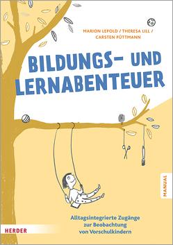 Bildungs- und Lernabenteuer: Manual von Lepold,  Marion, Lill,  Theresa, Püttmann,  Carsten