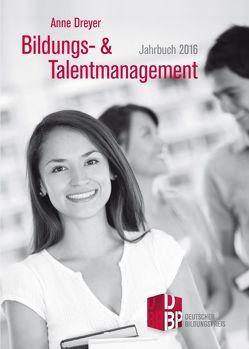 Bildungs- und Talentmanagement von Dreyer,  Anne