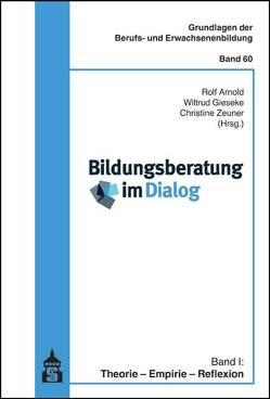 Bildungsberatung im Dialog von Arnold,  Rolf, Gieseke,  Wiltrud, Zeuner,  Christine