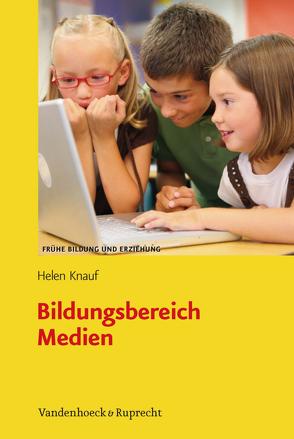 Bildungsbereich Medien von Knauf,  Helen