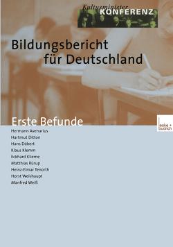 Bildungsbericht für Deutschland von Avenarius,  Hermann, Ditton,  Hartmut, Döbert,  Hans, Klemm,  Klaus, Klieme,  Eckhard, Rürup,  Matthias, Tenorth,  Heinz-Elmar, Weishaupt,  Horst, Weiß,  Manfred
