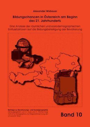 Bildungschancen in Österreich am Beginn des 21. Jahrhunderts von Wisbauer,  Alexander
