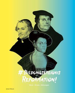 Bildungsereignis Reformation von Otterbeck,  Christoph, Schäufele,  Wolf-Friedrich, Schlag,  Christina