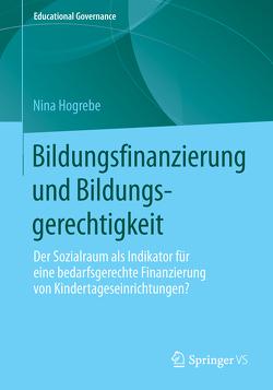 Bildungsfinanzierung und Bildungsgerechtigkeit von Hogrebe,  Nina