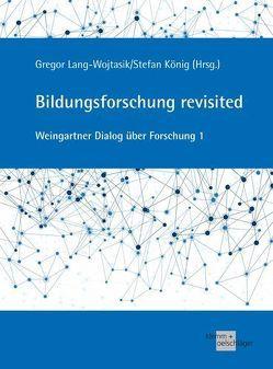 Bildungsforschung revisited von Koenig,  Stefan, Lang-Wojtasik,  Gregor